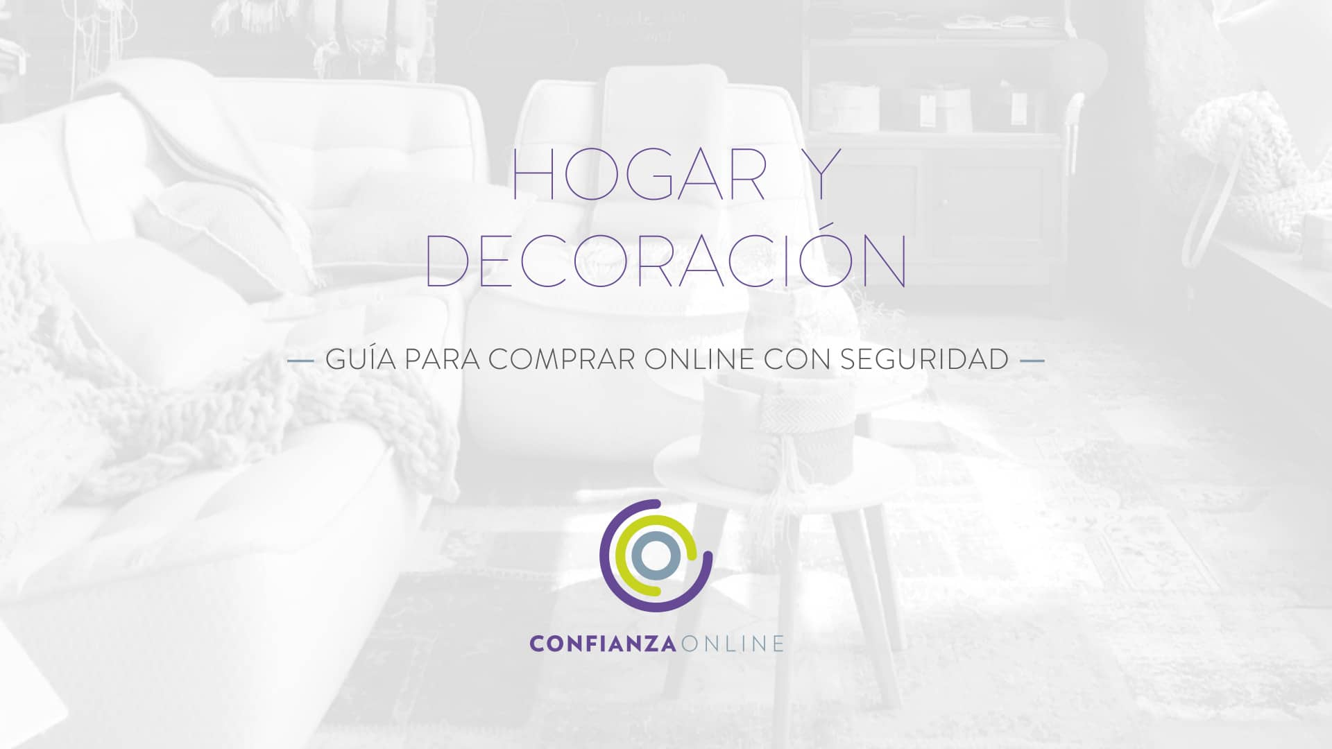 Guía para comprar online y de forma segura productos para el hogar y decoración