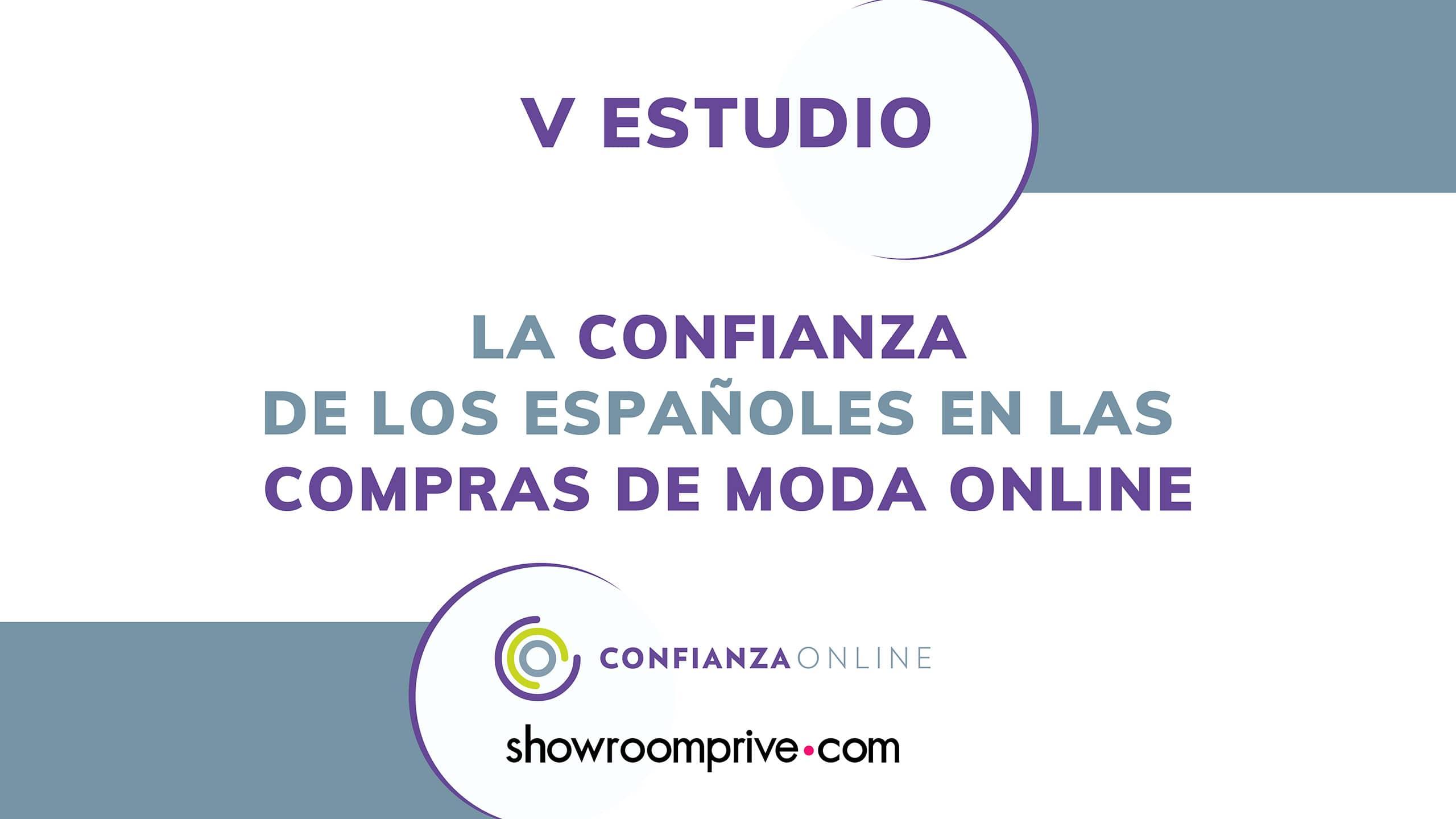 V Estudio Confianza Online Showroomprive