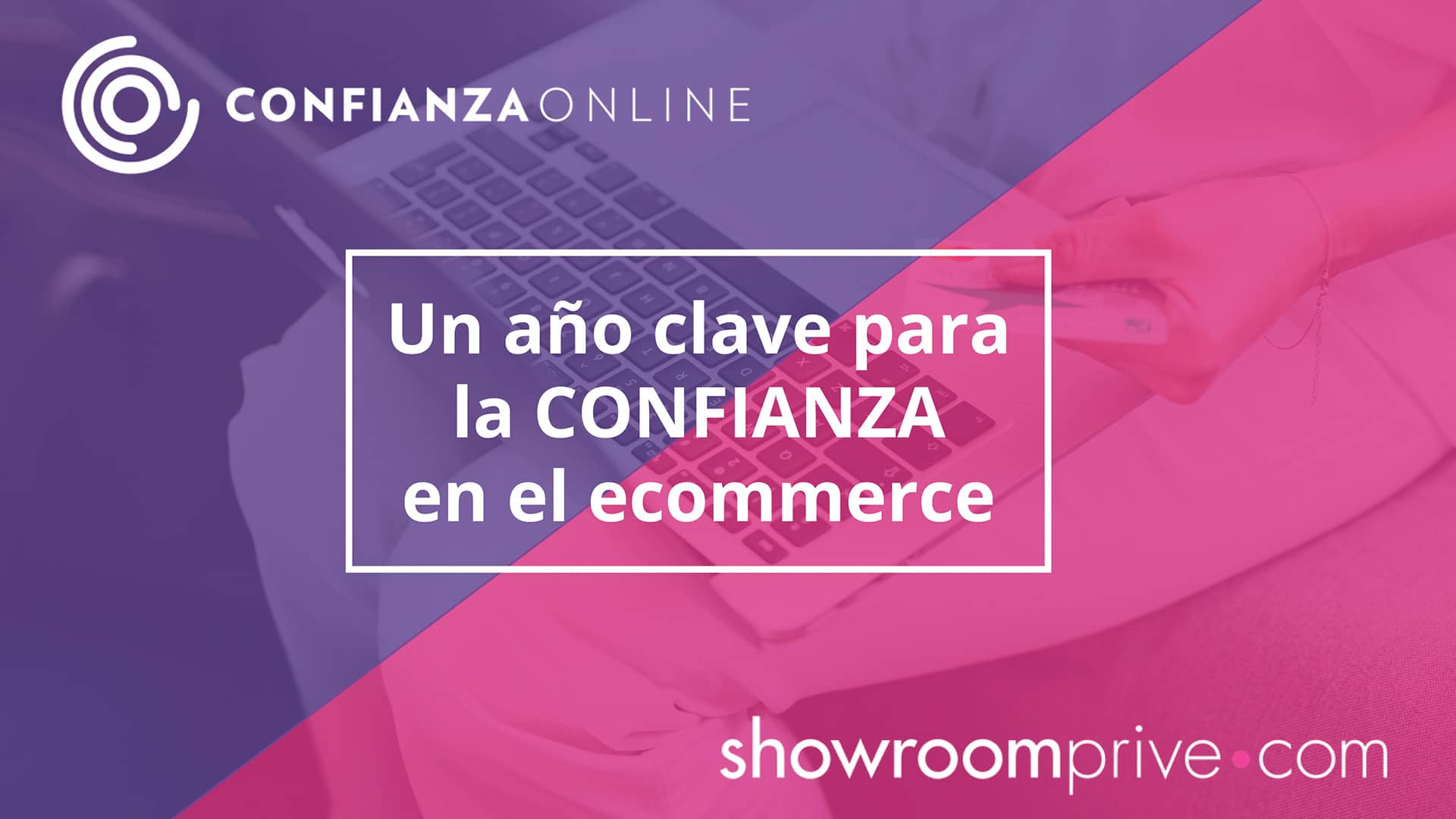 VI Estudio Confianza Online Showroomprive
